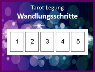 Tarot Legung Wandlungsschritte